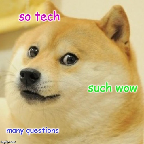 doge so tech such wow meme