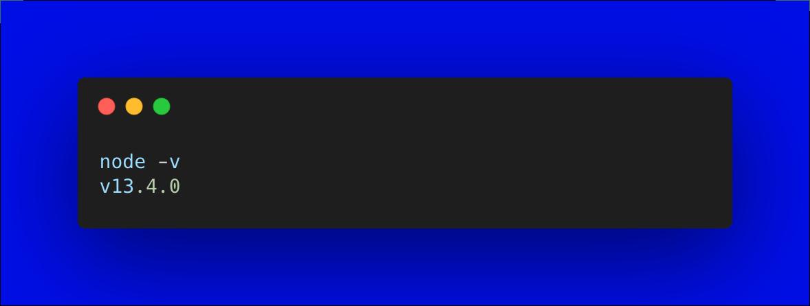 A screenshot shows a version of Node.js
