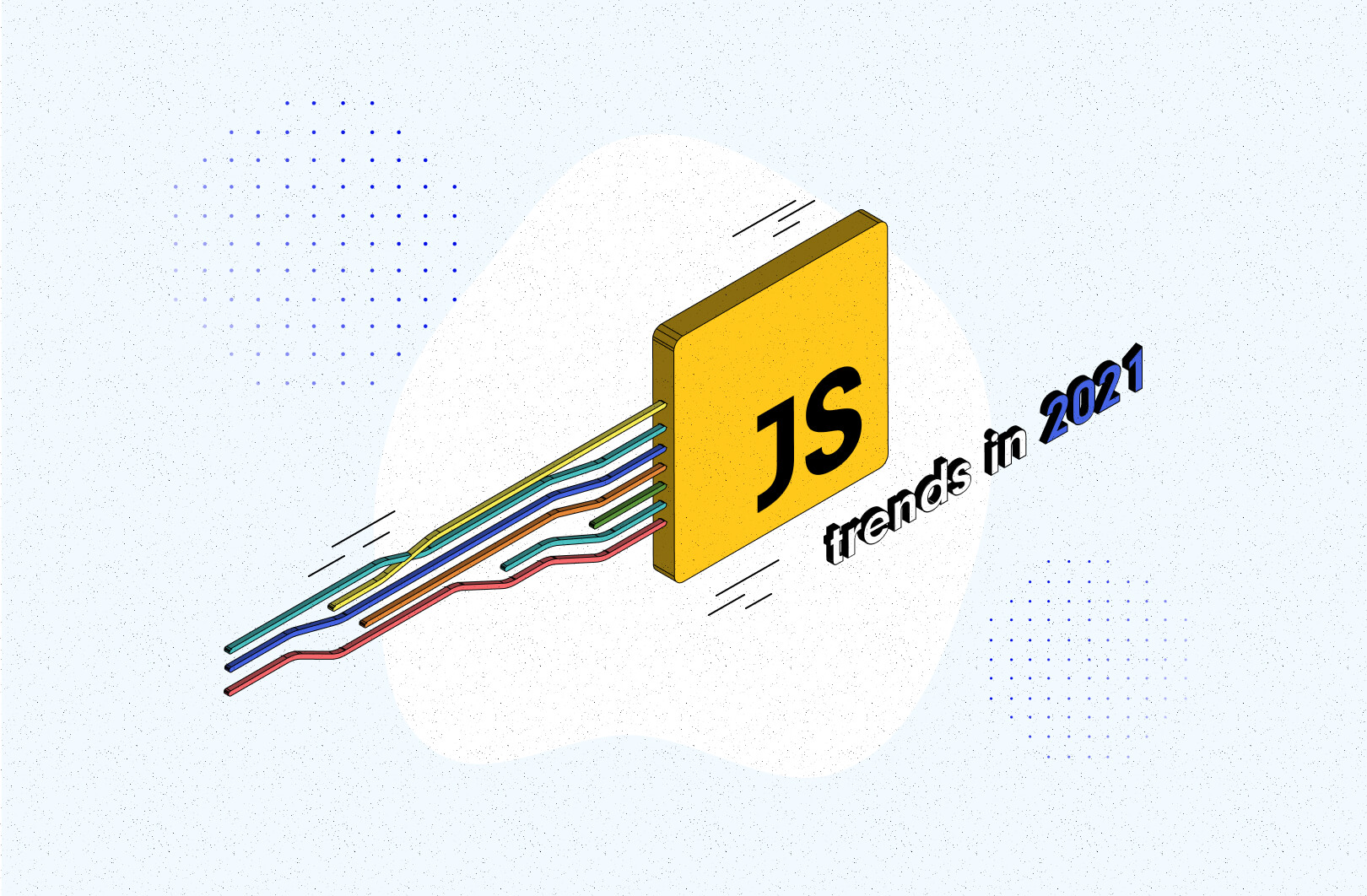 """JavaScript trends in 2021. What should you expect based on """"State of JS report"""" results?"""