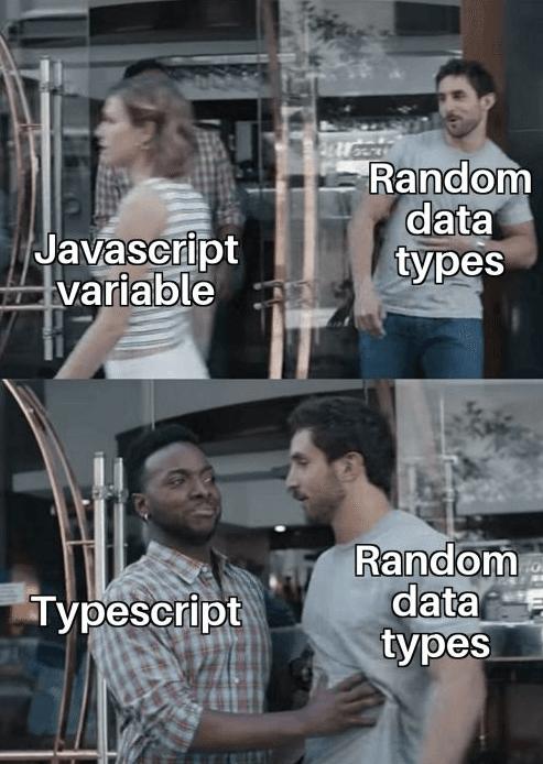 typescript is a superset of javascript typescript code meme