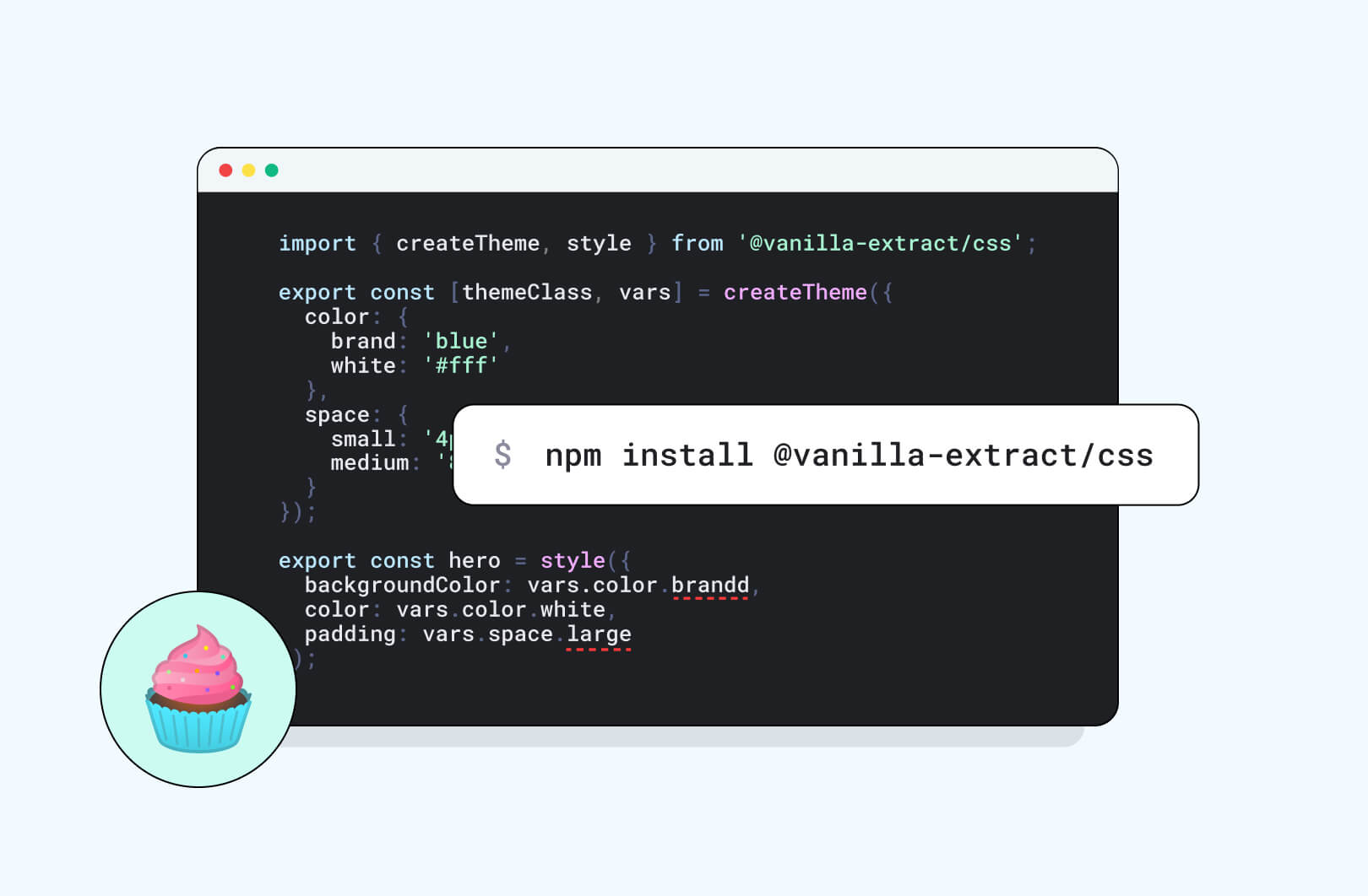 Introduction to Vanilla Extract library. Sweet, isn't it?